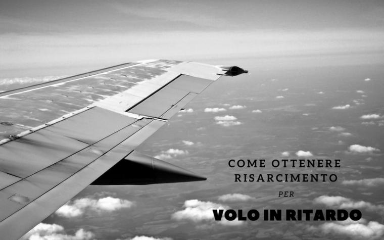 Ottenere risarcimento per volo in ritardo!